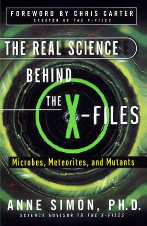 Preview thumbnail for video 'The Real Science Behind the X-Files: Microbes, Meteorites, and Mutants