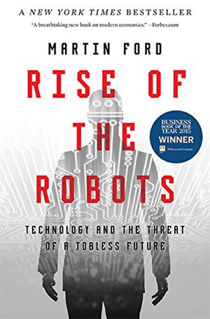 Preview thumbnail for video 'Rise of the Robots: Technology and the Threat of a Jobless Future