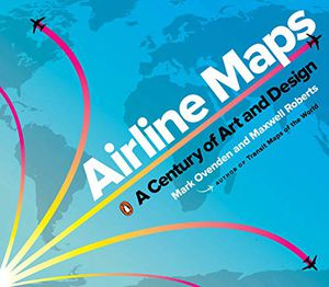 Preview thumbnail for 'Airline Maps: A Century of Art and Design