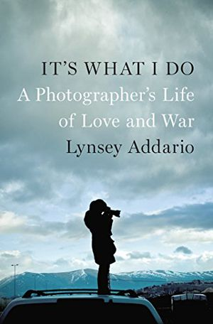 Preview thumbnail for video 'It's What I Do: A Photographer's Life of Love and War