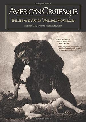 Preview thumbnail for video 'American Grotesque: The Life and Art of William Mortensen