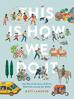 Preview thumbnail for 'This Is How We Do It: One Day in the Lives of Seven Kids from around the World