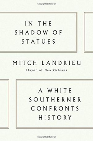 Preview thumbnail for 'In the Shadow of Statues: A White Southerner Confronts History