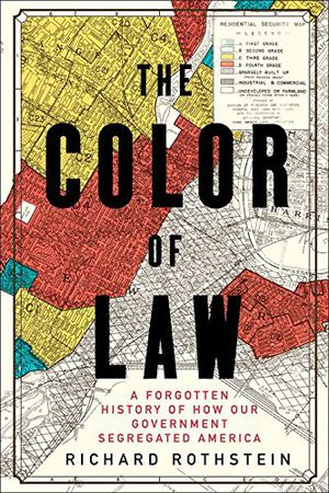 Preview thumbnail for video 'The Color of Law: A Forgotten History of How Our Government Segregated America