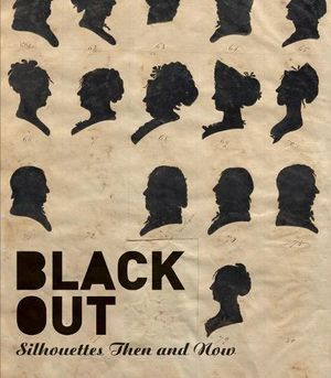 Preview thumbnail for 'Black Out: Silhouettes Then and Now