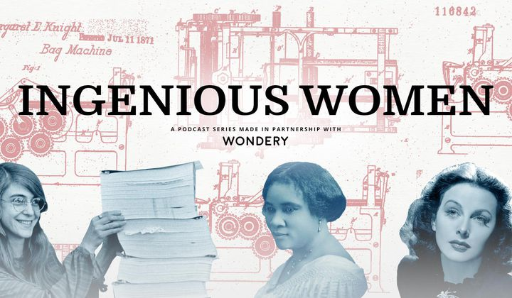 Ingenious Women: Inventors Who Changed the World