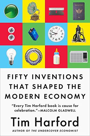 Preview thumbnail for 'Fifty Inventions That Shaped the Modern Economy