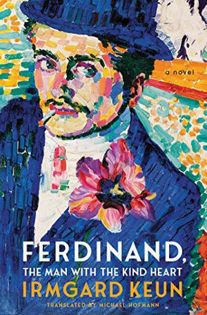 Preview thumbnail for 'Ferdinand, The Man with the Kind Heart: A Novel