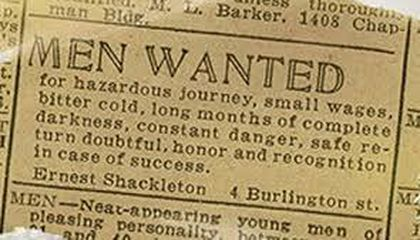 Shackleton Probably Never Took Out an Ad Seeking Men for a Hazardous Journey