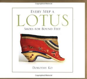 Preview thumbnail for video 'Every Step a Lotus: Shoes for Bound Feet
