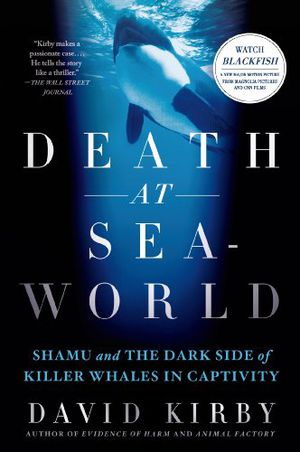 Preview thumbnail for video 'Death at SeaWorld: Shamu and the Dark Side of Killer Whales in Captivity