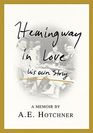 Preview thumbnail for video 'Hemingway in Love: His Own Story