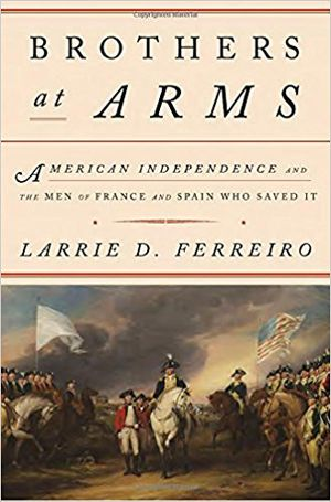 Preview thumbnail for video 'Brothers at Arms: American Independence and the Men of France and Spain Who Saved It